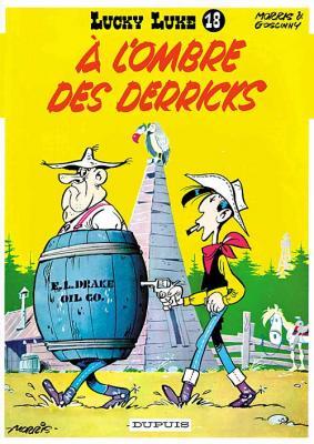 Couverture Lucky Luke, tome 18 : À l'ombre des derricks