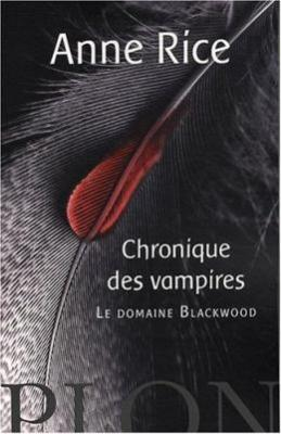 Couverture Chroniques des vampires, tome 09 : Le domaine Blackwood