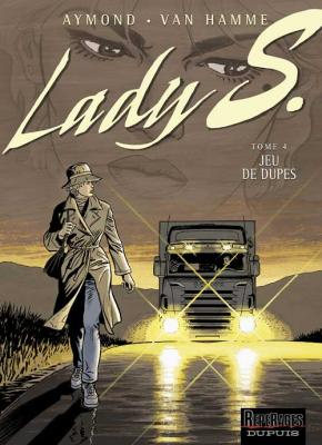 Couverture Lady S., tome 4 : Jeu de dupes