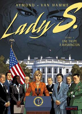 Couverture Lady S., tome 5 : Une taupe à Washington