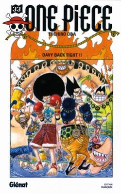 Couverture One Piece, tome 33 : Davy back fight !!