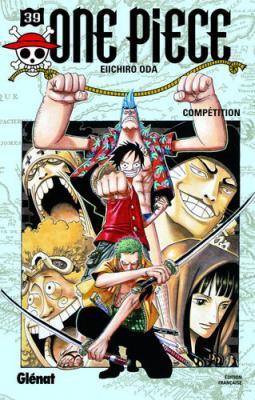 Couverture One Piece, tome 39 : Compétition