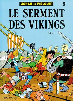 Couverture Johan et Pirlouit, tome 05 : Le serment des Vikings