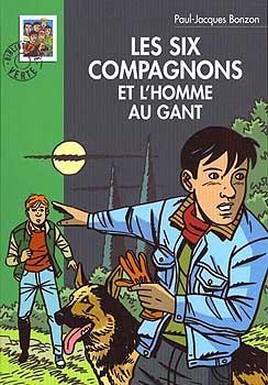 Couverture Les Six compagnons et l'homme au gant