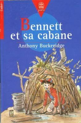 Couverture Bennett et sa cabane