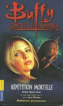 Couverture Buffy contre les vampires, tome 04 : Répétition mortelle