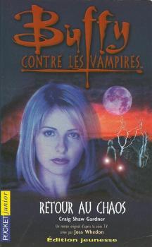 Couverture Buffy contre les vampires, tome 10 : Retour au chaos