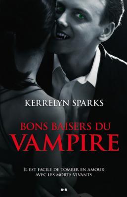 Couverture Bons baisers du vampire, tome 1