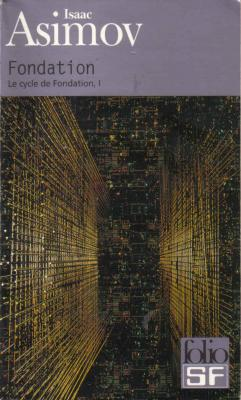 Couverture Le Cycle de Fondation, tome 3 : Fondation