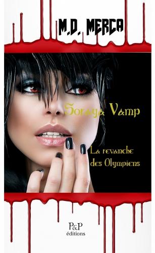 Couverture Soraya Vamp, tome 1 : La revanche des Olympiens