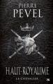 Couverture Haut-Royaume, tome 1 : Le chevalier Editions Bragelonne (Fantasy) 2013