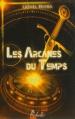 Couverture Les Arcanes du temps Editions Rebelle (Galactée) 2013