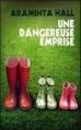 Couverture Une Dangereuse emprise Editions France Loisirs 2013
