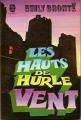 Couverture Les hauts de Hurle-Vent / Les hauts de Hurlevent / Hurlevent / Hurlevent des morts / Hurlemont Editions Le Livre de Poche 1978