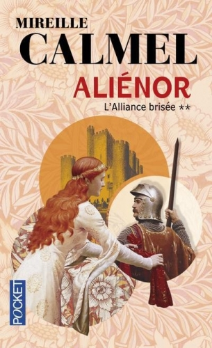 Couverture Aliénor, tome 2 : L'alliance brisée