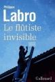 Couverture Le Flûtiste invisible Editions Gallimard  (Blanche) 2013