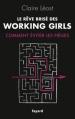 Couverture Le rêve brisé des working girls Editions Fayard 2013