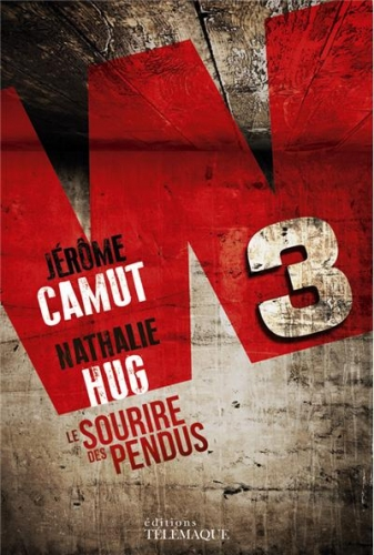 CAMUT Jérôme et HUG Nathalie - W3 Tome 1 : Le sourire des pendus Couv31202381
