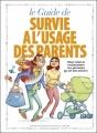 Couverture Le guide de survie à l'usage des parents Editions Vents d'ouest (Les guides en BD) 2012
