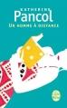 Couverture Un homme à distance Editions Le Livre de Poche 2012