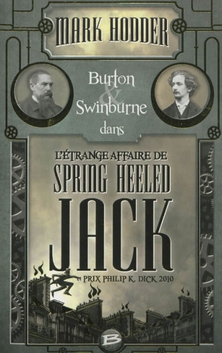 Couverture Burton & Swinburne, tome 1 : L'étrange affaire de Spring Heeled Jack
