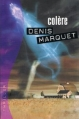 Couverture Colère Editions France Loisirs (Thriller) 2001