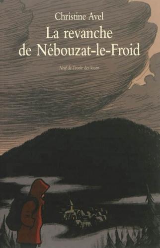 Couverture La revanche de Nébouzat-le-Froid