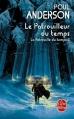 Couverture La patrouille du temps, tome 2 : Le patrouilleur du temps Editions Le Livre de Poche (Science-fiction) 2010