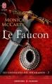Couverture Les chevaliers des Highlands, tome 02 : Le faucon Editions J'ai Lu (Pour elle - Aventures & passions) 2013