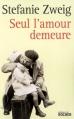 Couverture Seul l'amour demeure Editions du Rocher (Grands romans ) 2007