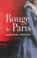Couverture Rouge de Paris Editions Seuil 2013