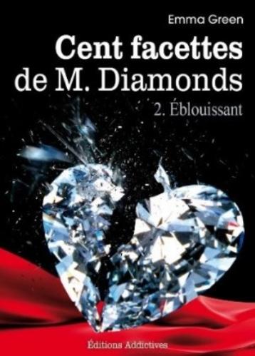Couverture Cent Facettes de M. Diamonds, tome 02 : Éblouissant