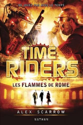 Couverture Time Riders, tome 5 : Les flammes de Rome