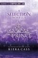 Couverture La sélection, tome 1.5 : Le prince Editions Harper (Teen) 2013