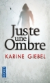 Couverture Juste une ombre Editions Pocket (Thriller) 2013