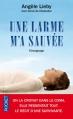 Couverture Une larme m'a sauvée Editions Pocket 2013