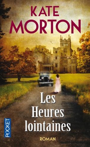 couverture les heures lointaines de Kate Morton