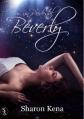 Couverture Béverly : Sur un piédestal Editions Sharon Kena 2011