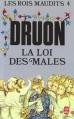 Couverture Les rois maudits, tome 4 : La loi des mâles Editions Le Livre de Poche 2000
