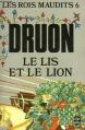 Couverture Les rois maudits, tome 6 : Le lis et le lion Editions Le Livre de Poche 2000
