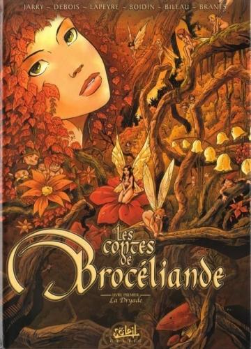 Couverture Les contes de Brocéliande, tome 1 : La Dryade