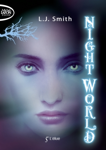 Couverture Night world, tome 05 : L'élue