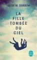 Couverture La fille tombée du ciel Editions Le Livre de Poche 2013