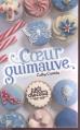 Couverture Les filles au chocolat, tome 2 : Coeur guimauve Editions France Loisirs 2013