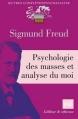 Couverture Psychologie des masses et analyse du moi Editions Presses universitaires de France (PUF) (Quadrige - Grands textes) 2010