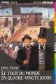 Couverture Le tour du monde en quatre-vingts jours / Le tour du monde en 80 jours Editions Folio  (Junior - Edition spéciale) 1997
