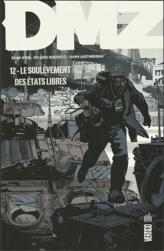 Couverture DMZ, tome 12 : Le soulèvement des états libres