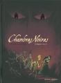Couverture Chambres noires, tome 3 : Requiem en sous-sol Editions Vents d'ouest 2013