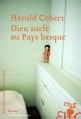 Couverture Dieu surfe au pays basque Editions Héloïse d'Ormesson 2013
