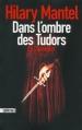 Couverture Le Conseiller, tome 1 : Dans l'ombre des Tudors Editions Sonatine 2013